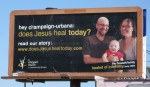 Billboard: Does Jesus Heal Today?